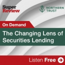 The Changing Lens of Securities Lending